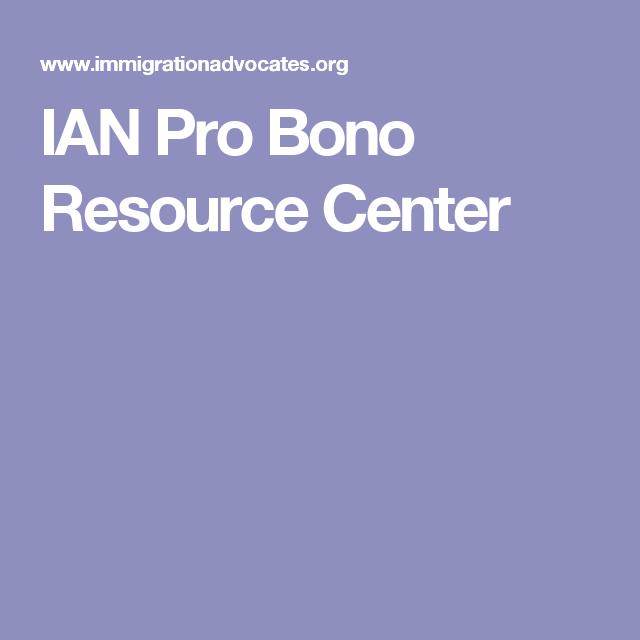 IAN Pro Bono Resource Center Pro bono, Politics
