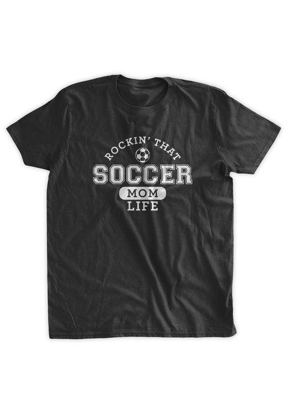 3bc26be4 Rockin That Soccer Mom T-shirt Soccer Dad TShirt Parent Life Gifts for Dad  Baseball Rugby Athlete Sports Mens Family Ladies Womens T-shirt