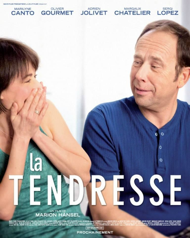 La Tendresse De Marion Hansel 2013 Sortie Le 02 10 13 Tendresse Film Olivier Gourmet