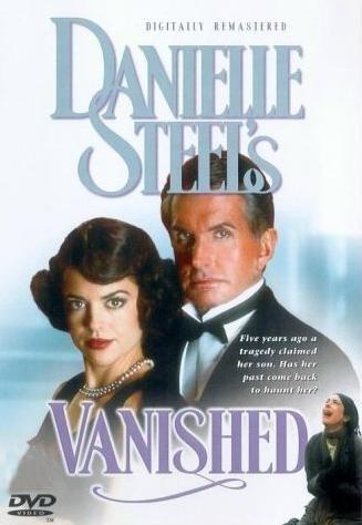 Danielle Steel S Vanished 1995 Movies Great Films Danielle Steel