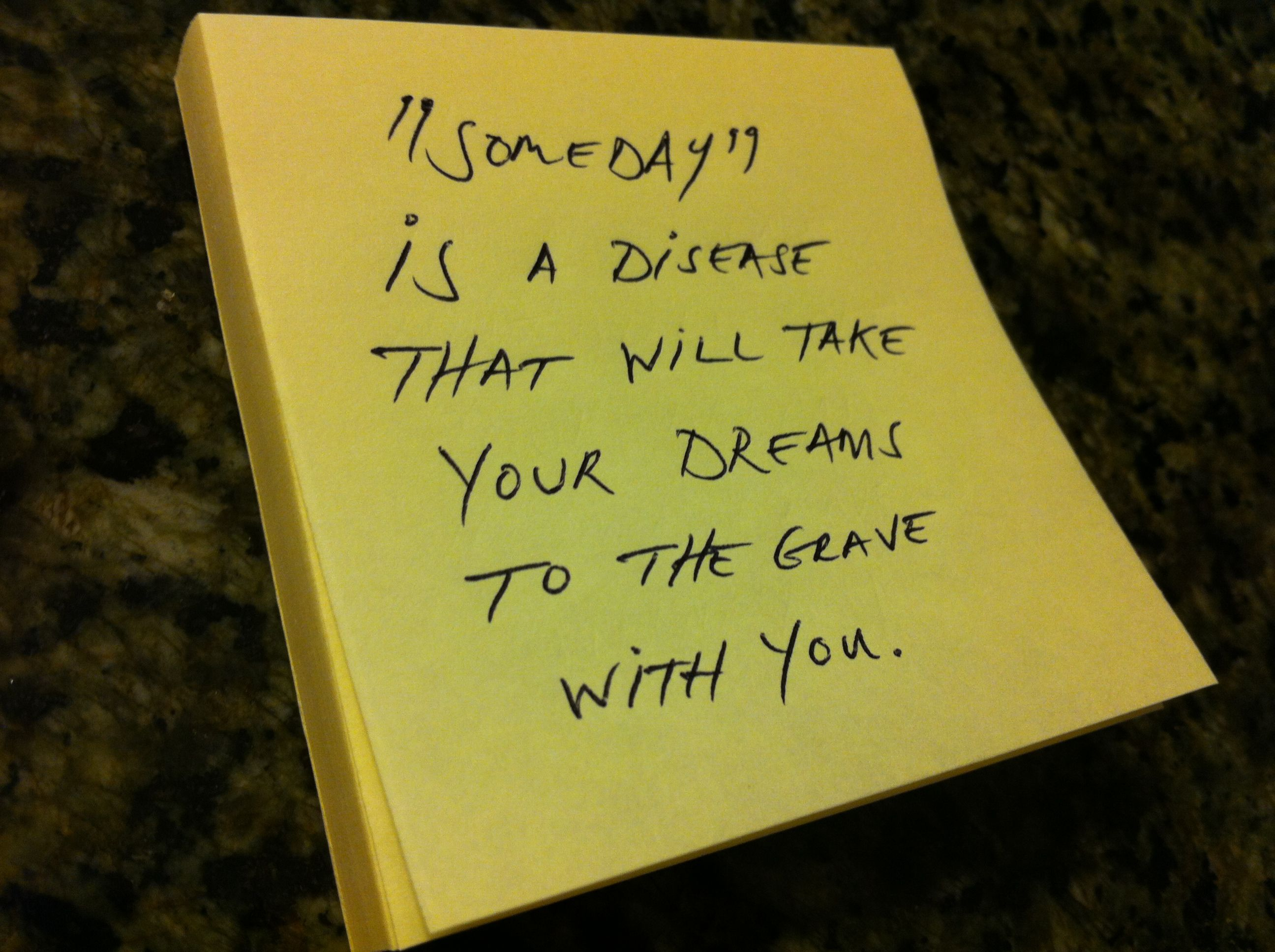 Quotes On Sticky Notes: Sticky-Quotes_071712_Someday Is A