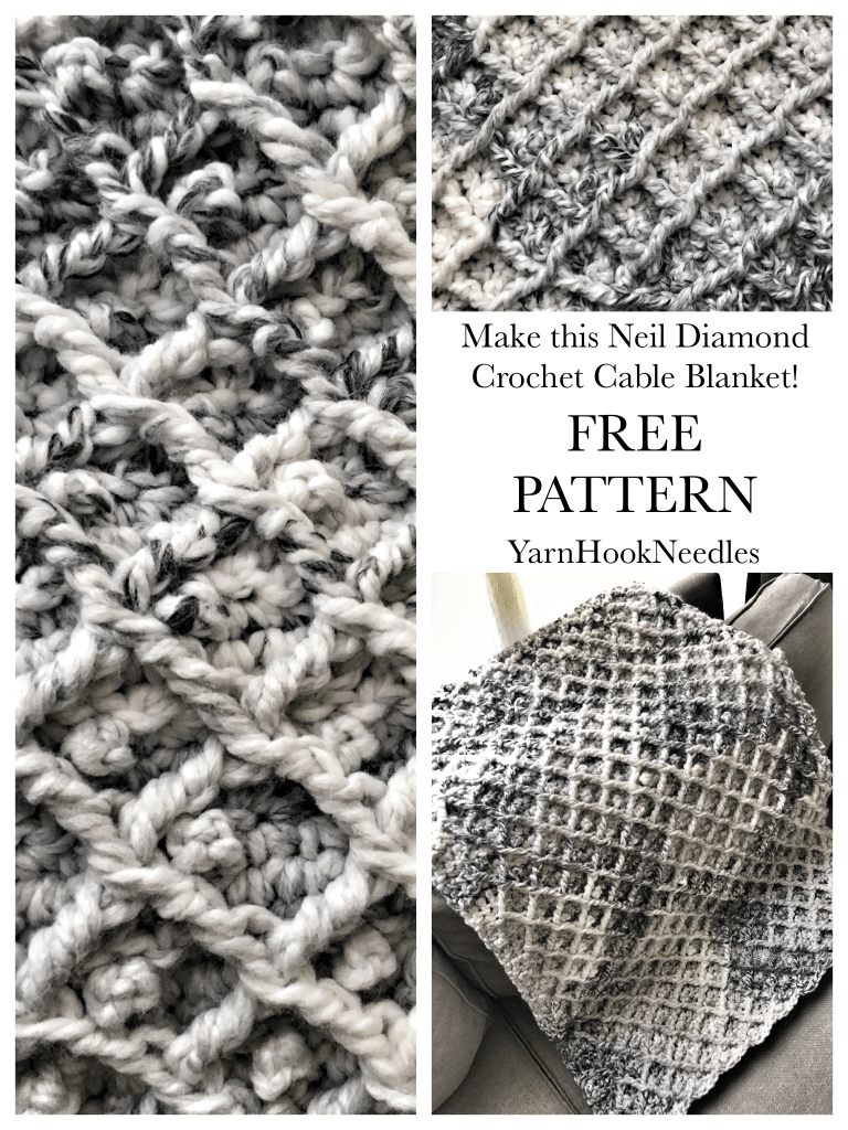The Neil Diamond Crochet Cable Blanket with FREE Pattern | Pinterest
