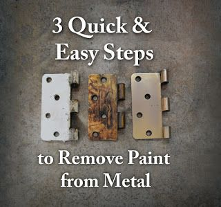 Remove Paint From Metal Hardware 3 Quick And Easy Steps Remove