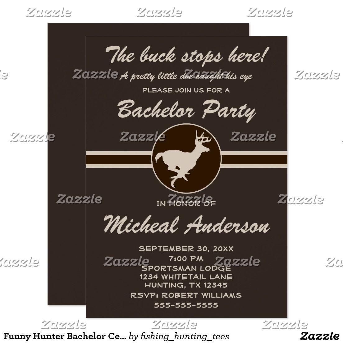Funny Hunter Bachelor Celebration Invitation | Celebrations ...