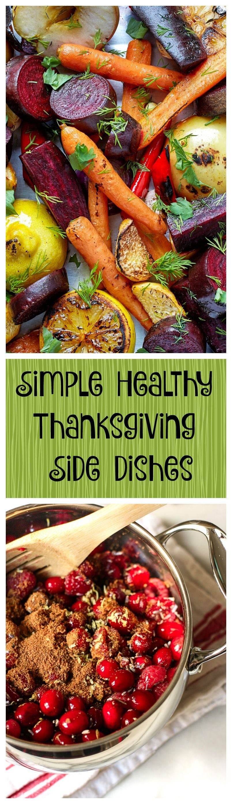 Simple Healthy Thanksgiving Side Dishes
