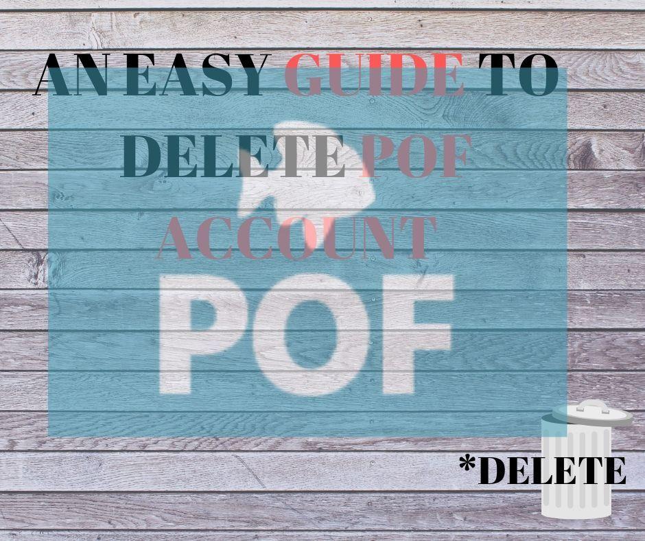 How to delete pof plenty of fish account deactivate