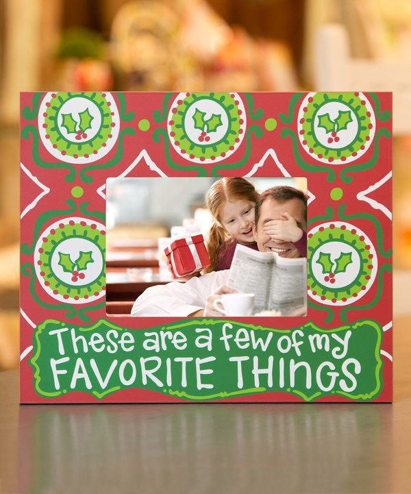 Look at this 'Favorite Things' Christmas Holly Picture frame on #zulily today!