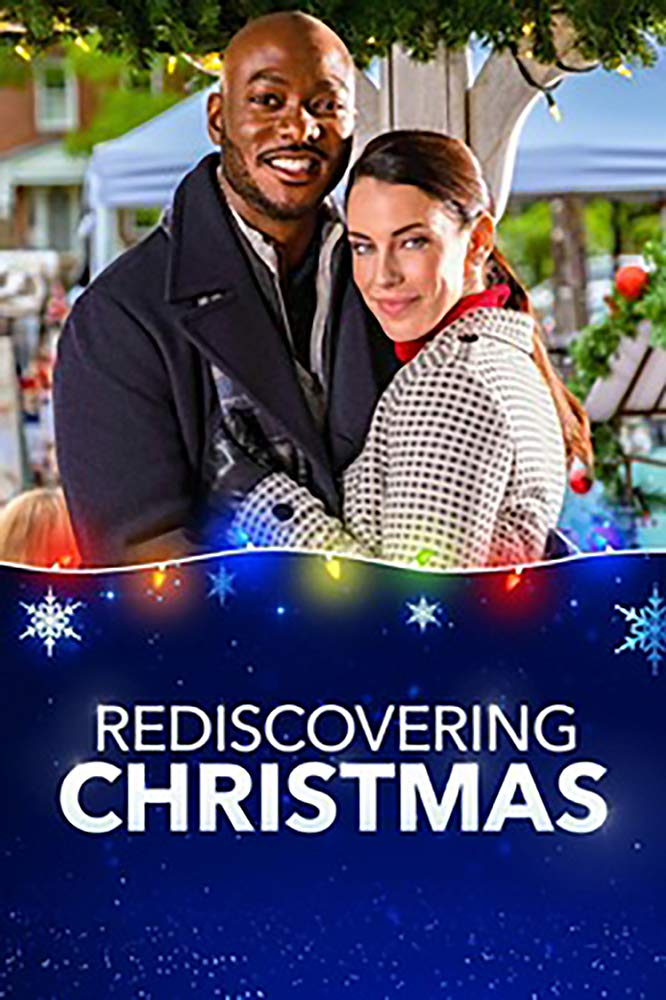 Rediscovering Christmas (2019) Christmas movies, Family
