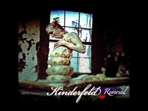 Kinderfield - (reversed) -Marilyn Manson
