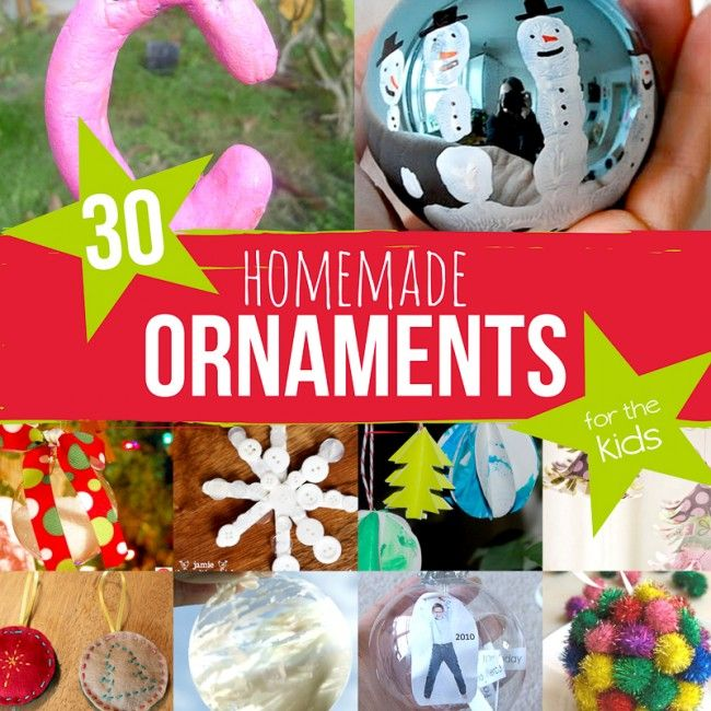 Christmas Tree Decorations For Kids To Make: 30 Homemade Ornaments For The Kids