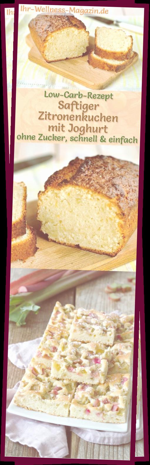 Photo of Saftiger Low Carb Zitronen-Joghurt-Kuchen – Einfaches Rezept Ohne Zucker