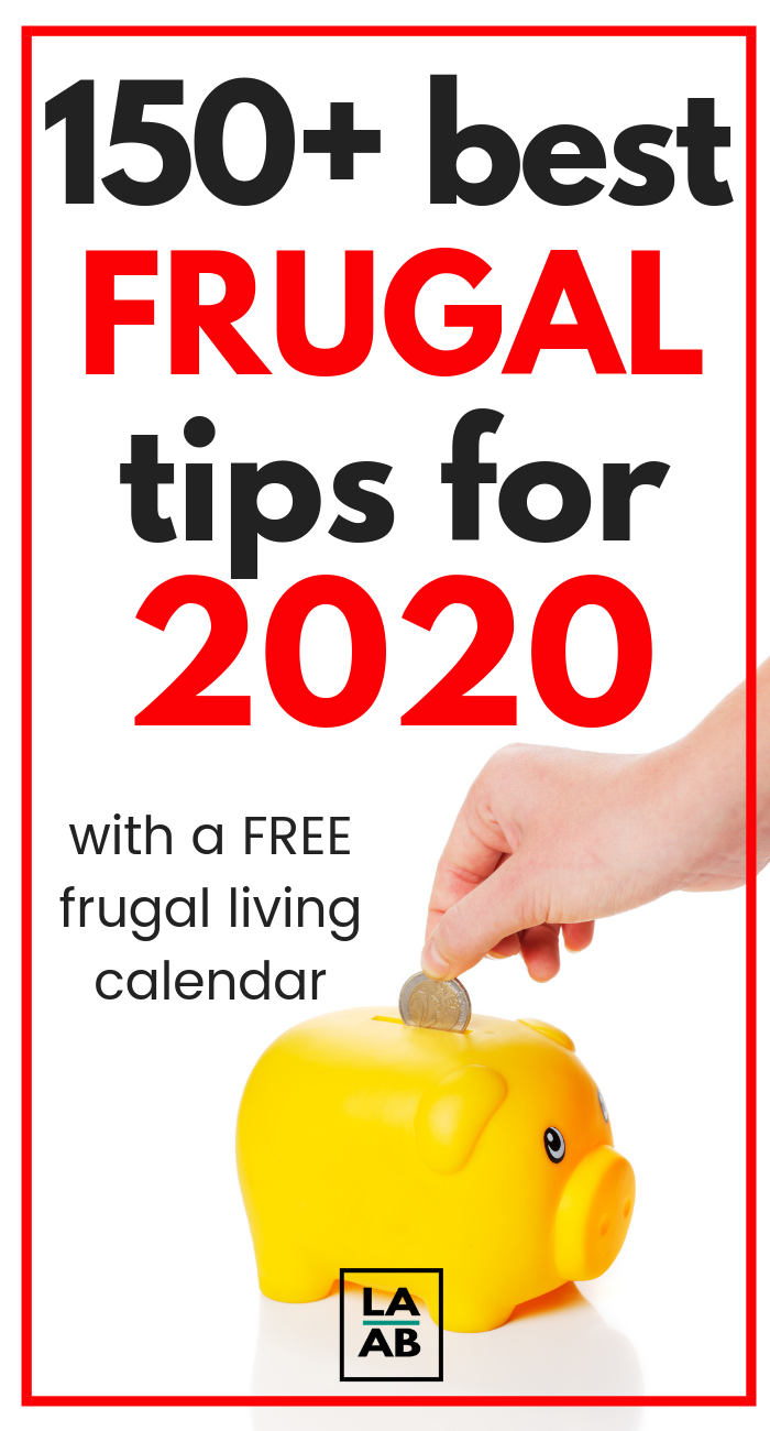 Here are the best 162 frugal living tips to try in 2020 to help you save money! Learn to live within your means and save more money! Also get a FREE frugal living calendar printable for 2020. #personalfinance #life #debtpayoff #frugality #simplify #simple #debtfree #savingmoney #simplifyideas #simplifyfamilies #households #frugality