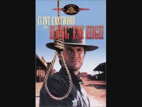 Hang Em High Theme Dominic Frontiere Youtube With Images