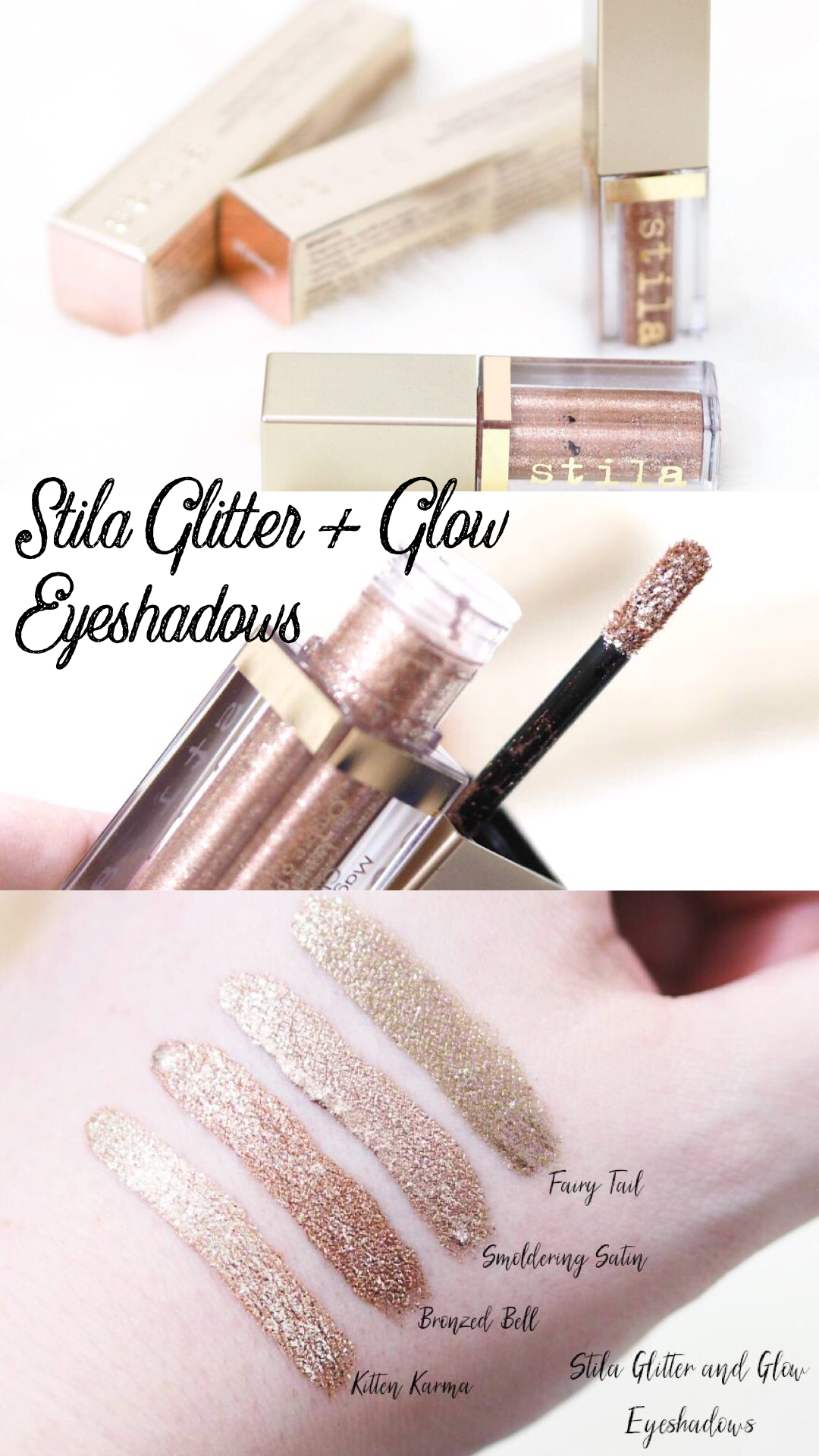 Stila Glitter And Glow Liquid Glitter Eyeshadows Ft Kitten Karma Fairy Tail Bronzed Bell And Smoulder Stila Glitter And Glow Glitter Eyeshadow Stila Glitter