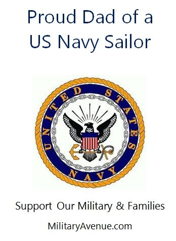 Proud Dad of a US Navy Sailor - created for http://facebook.com/MilitaryAvenue and yours to share