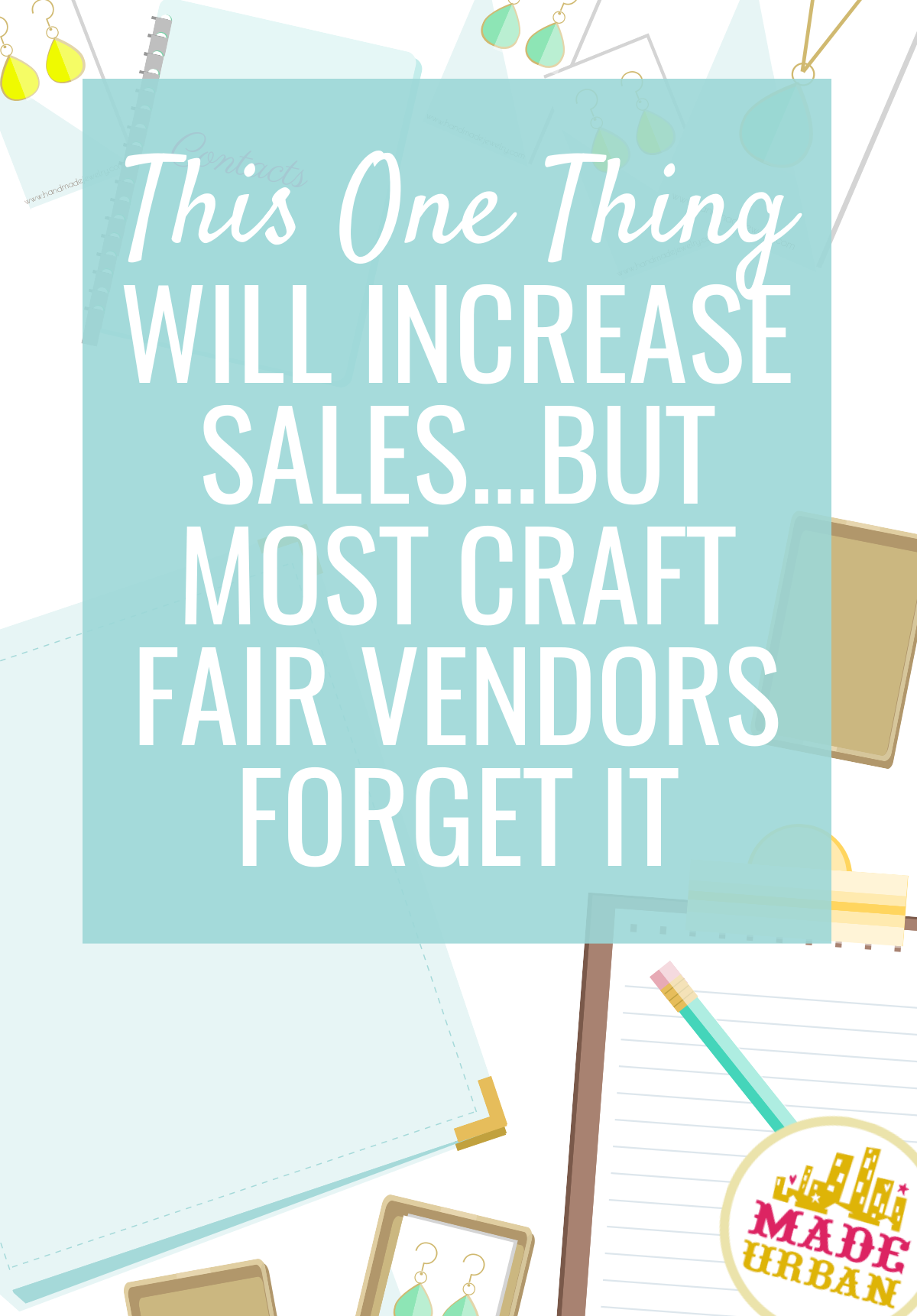 1 Step Most Vendors Forget At A Craft Fair To Increase Sales Craft