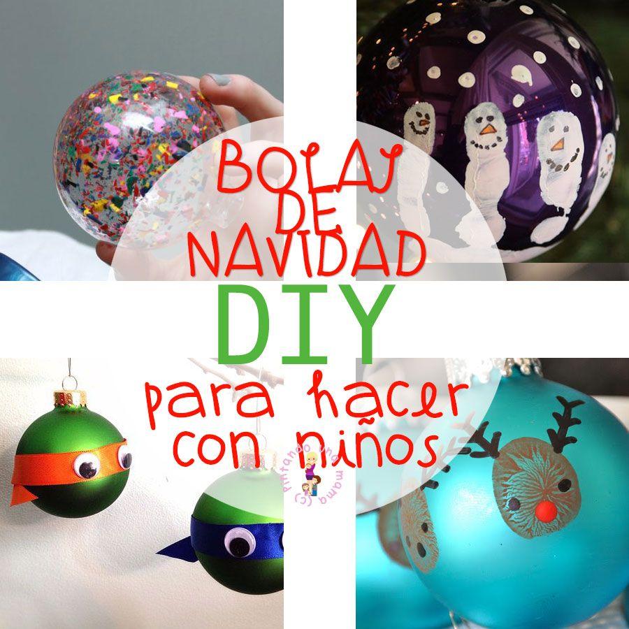 Bolas De Navidad Para Hacer Con Ni Os Navidad Pinterest  ~ Crismas De Navidad Hechos Por  Ninos