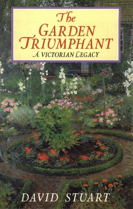 All About Victorian Gardens   Plants, Plans, And Planting, Plus Props And  People