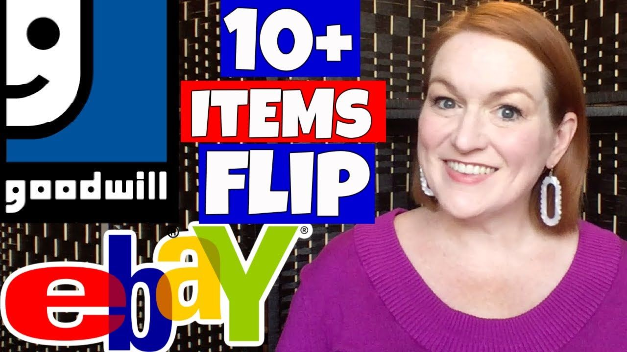 Best Items To Flip From Goodwill On Ebay Buying Cheap To Resell For A In 2020 Ebay Stuff To Buy Flipping