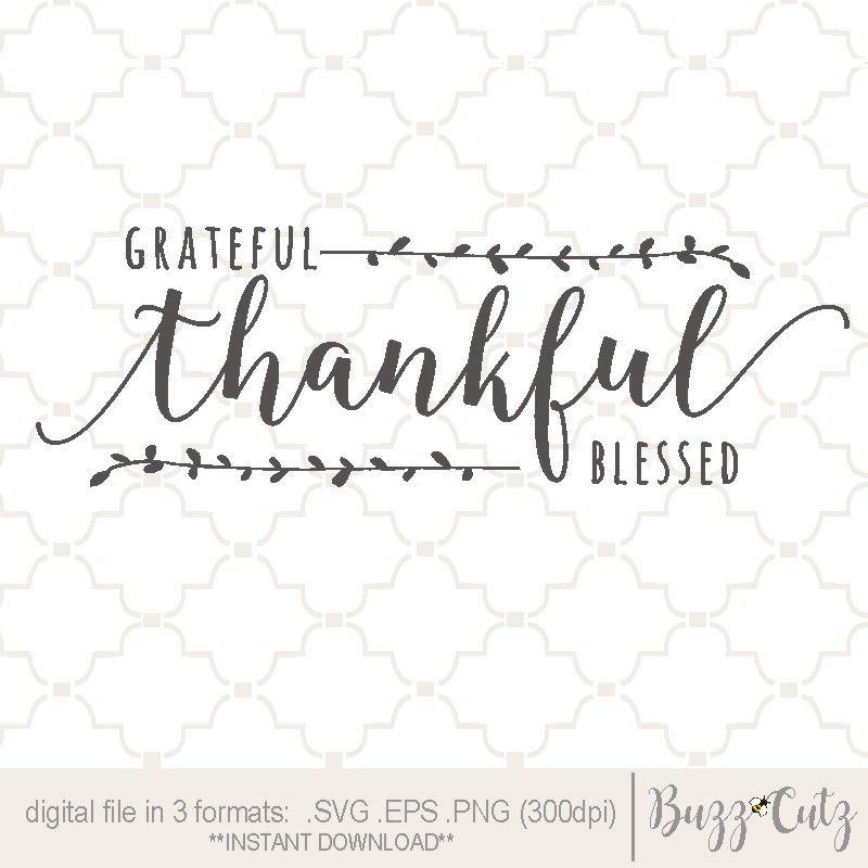 Make Your Own Farmhouse Style Sign With This Svg Digital Design Grateful Thankful Blessed Sign Words Grateful Thankful Blessed Sign Grateful Thankful Blessed