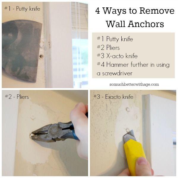 4 Ways To Remove Wall Anchors Wall Anchors Diy Renovation Diy