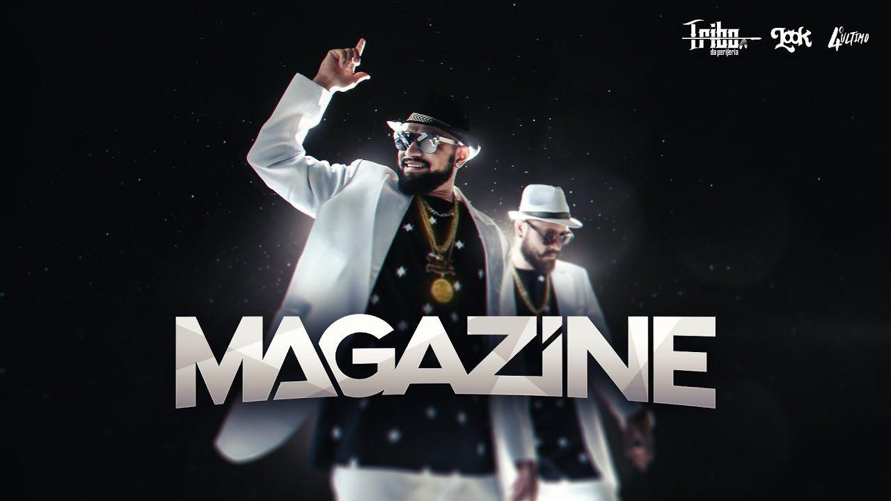 Magazine Tribo Da Periferia Ft Look Clipe Oficial Com