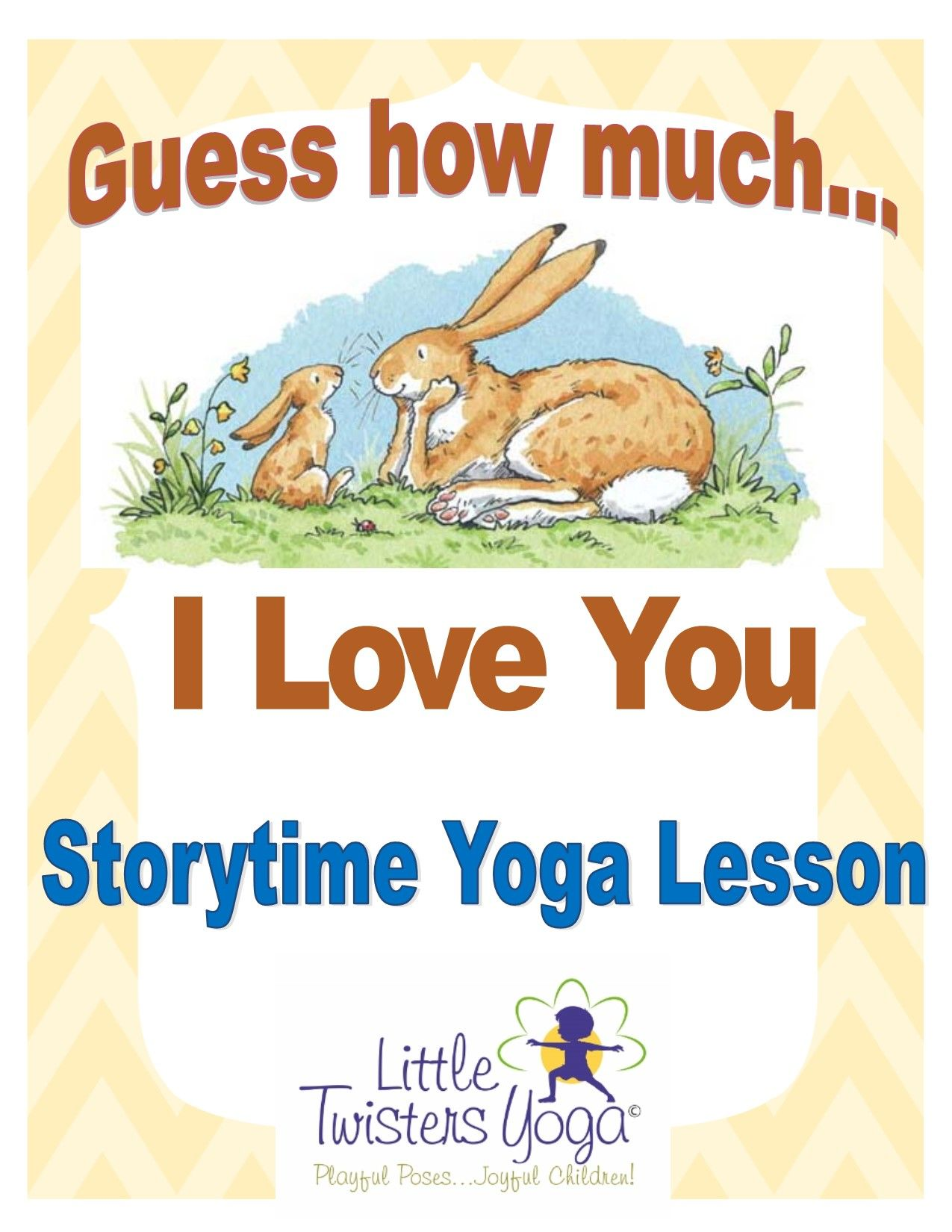 Guess How Much I Love You Storytime Yoga Lesson Plan