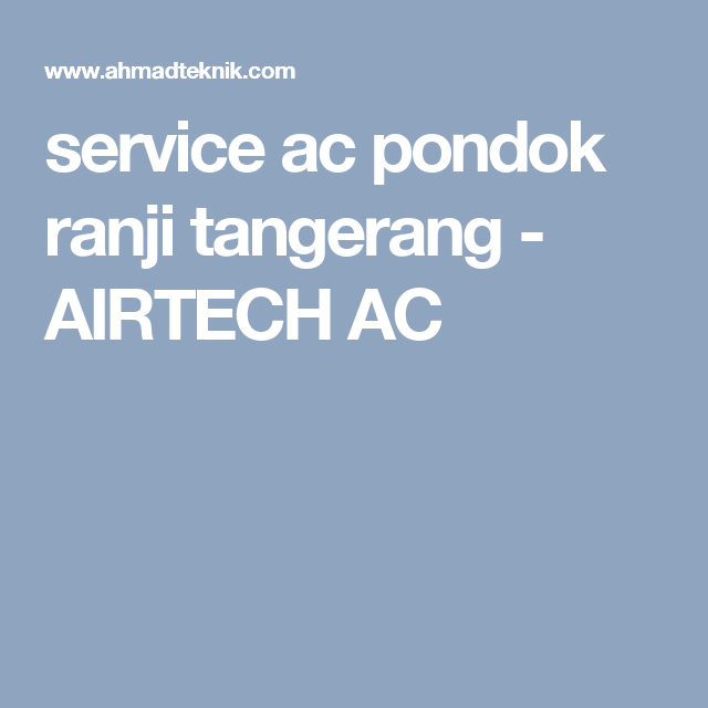 Service Ac Pondok Ranji Tangerang Pondok