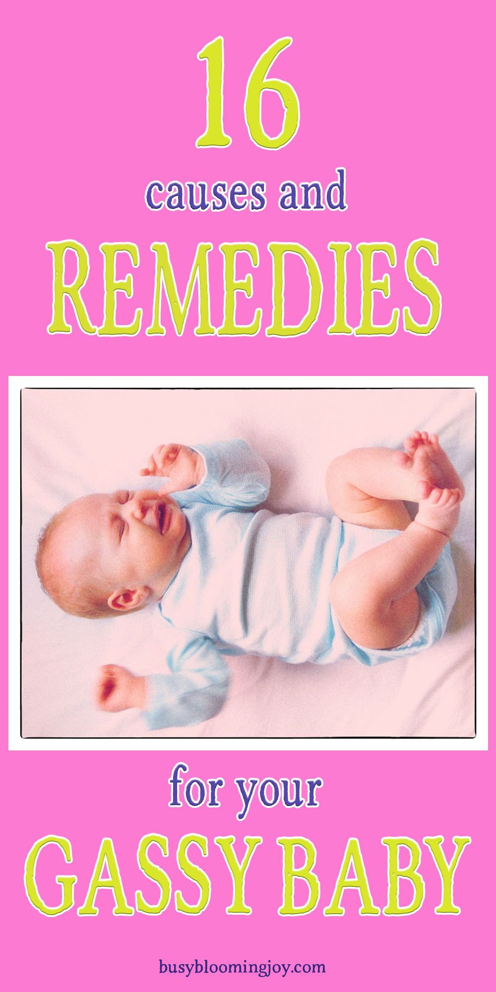 Got a gassy baby? 16 Common causes & remedies to fix them ...