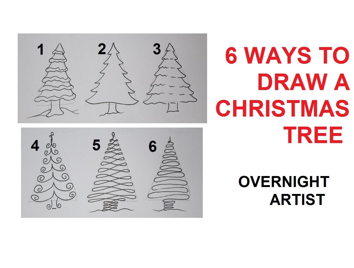 How To Draw Christmas Trees 6 Easy Ways To Draw Xmas Tree Christmas Tree Drawing Christmas Tree Drawing Easy Christmas Tree Art