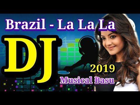 Top Weihnachtslieder 2019.Dj Happy New Year 2019 Brazil La La La Hard Dholki Mix By