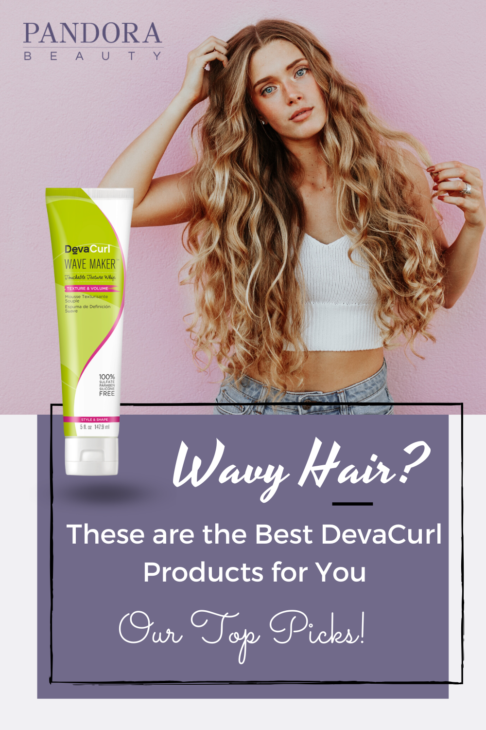 Best Devacurl Products For Wavy Hair In 2020 Wavy Hair Deva Curl Help Curly Hair