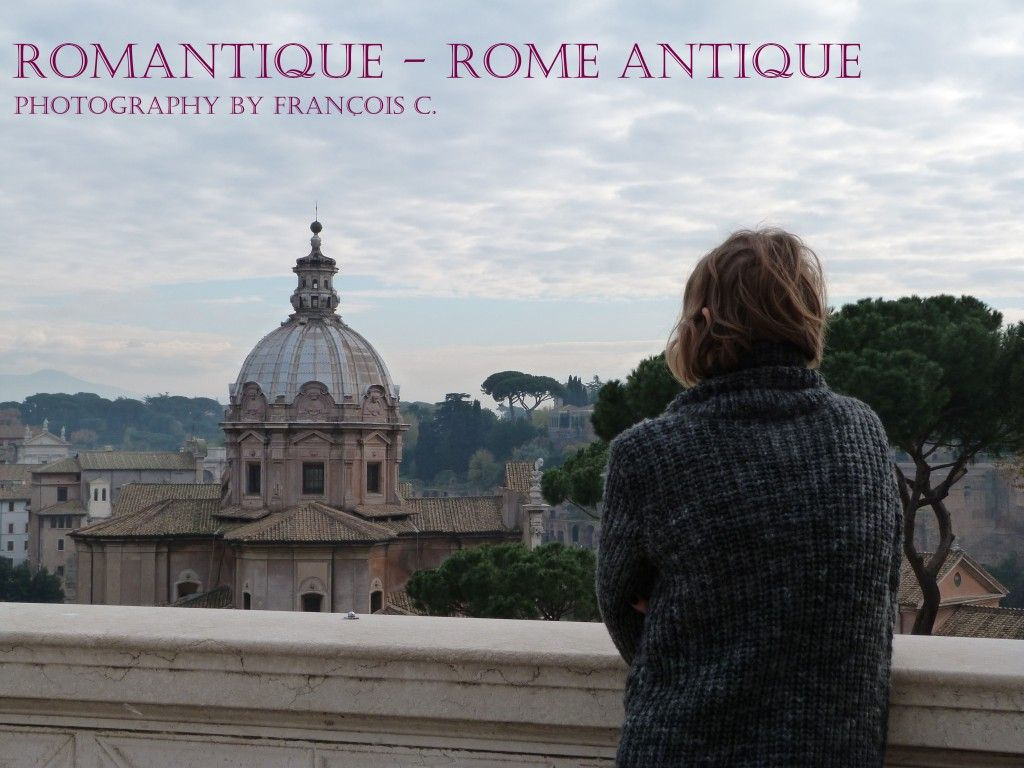 Romantique – Rome Antique