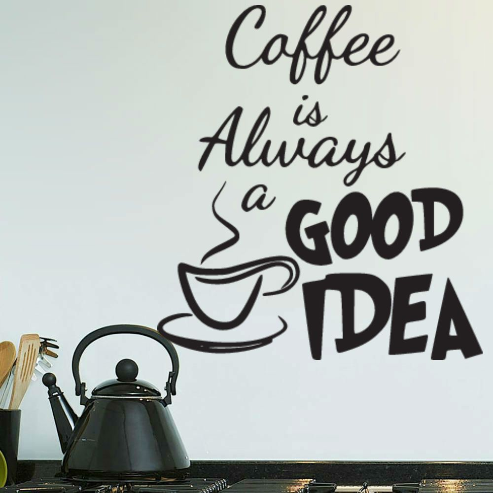 coffee always a good idea wall stickers areddamento pareti cucina ...