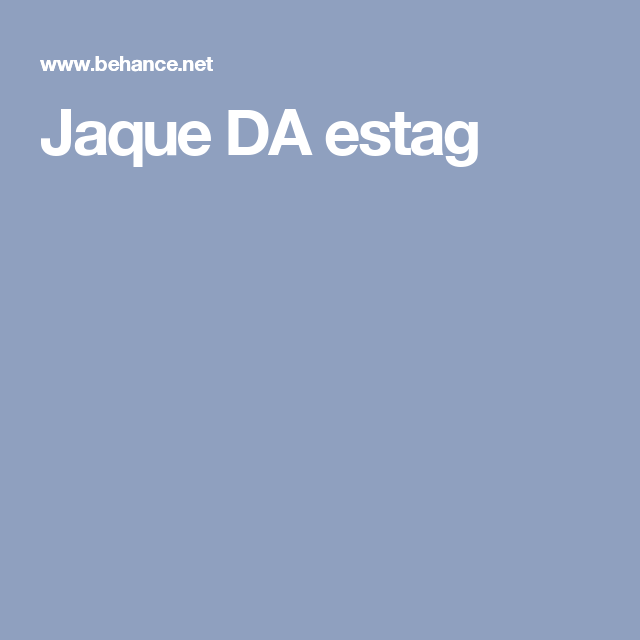 Jaque DA estag