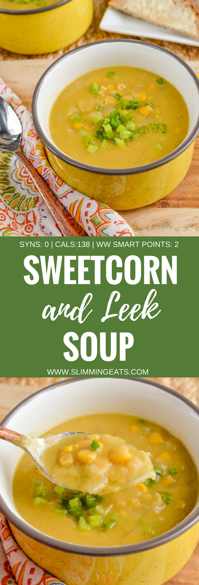 Syn Free Sweetcorn and Leek Soup   Slimming World Recipes