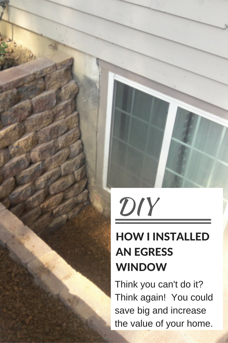 Egress Window Installation. Learn How To Install An Egress Window In Your  Basement And Increase