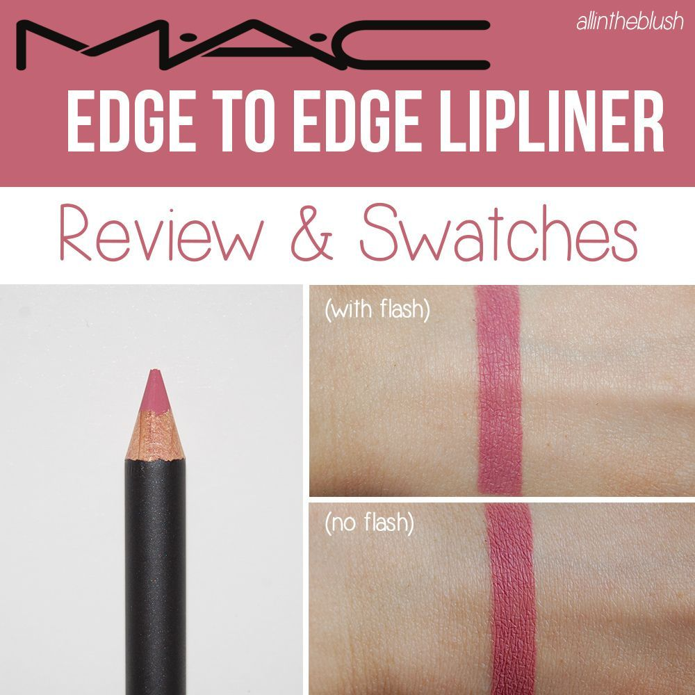 MAC Edge to Edge Lipliner/ Goes Well With Clinique Shine