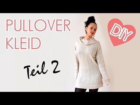 71277e3ac4e1cd DIY Pullover Kleid - Nähen für Anfänger - Teil 1 - YouTube ...