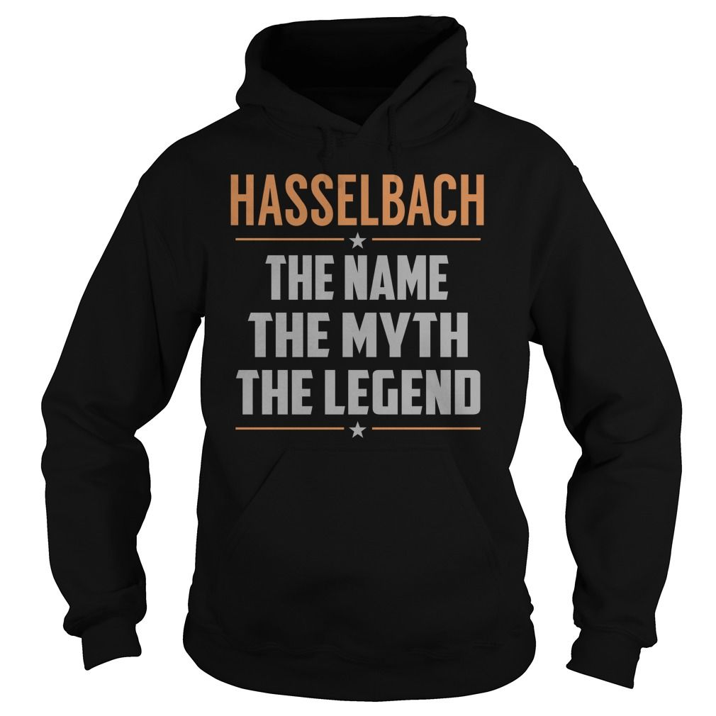 HASSELBACH The Myth, Legend - Last Name, Surname T-Shirt