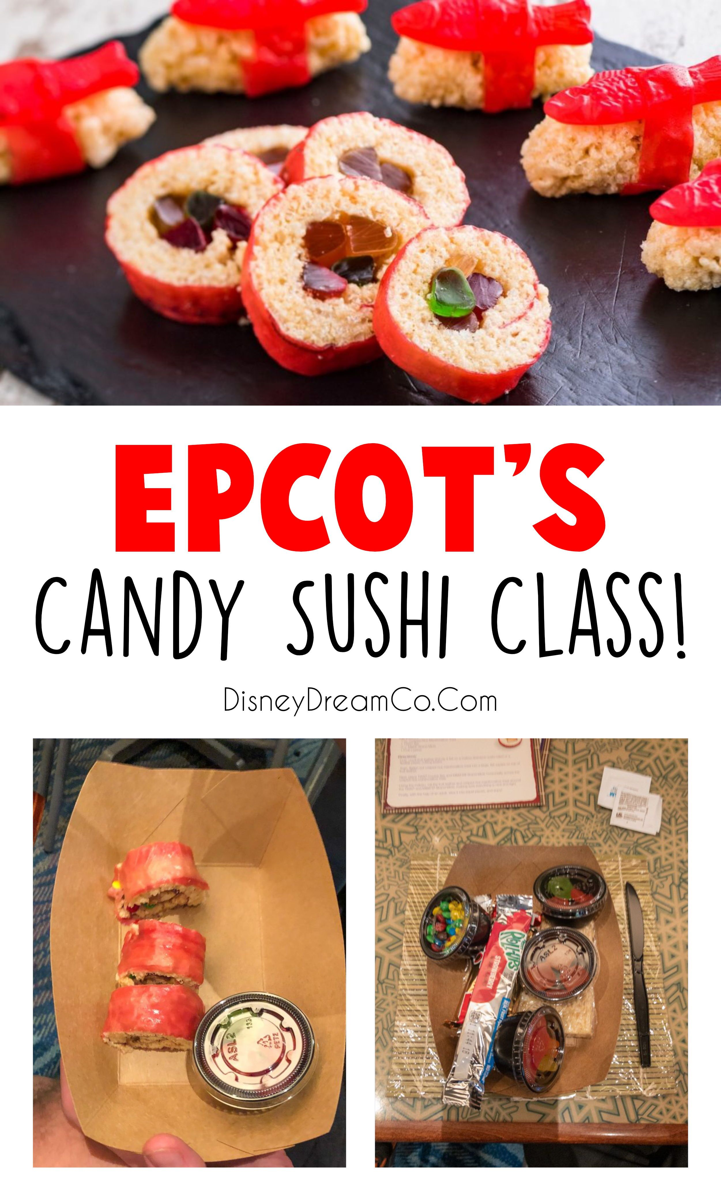 At Epcot S Food And Wine Festival There Is This Super Fun Candy Sushi Class Check Out This Review Disney Disneyworld Candy Sushi Wine Recipes Epcot Food