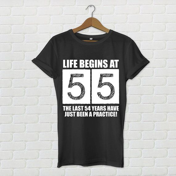 55th Birthday Shirt Life Begins At By LovelyPowell