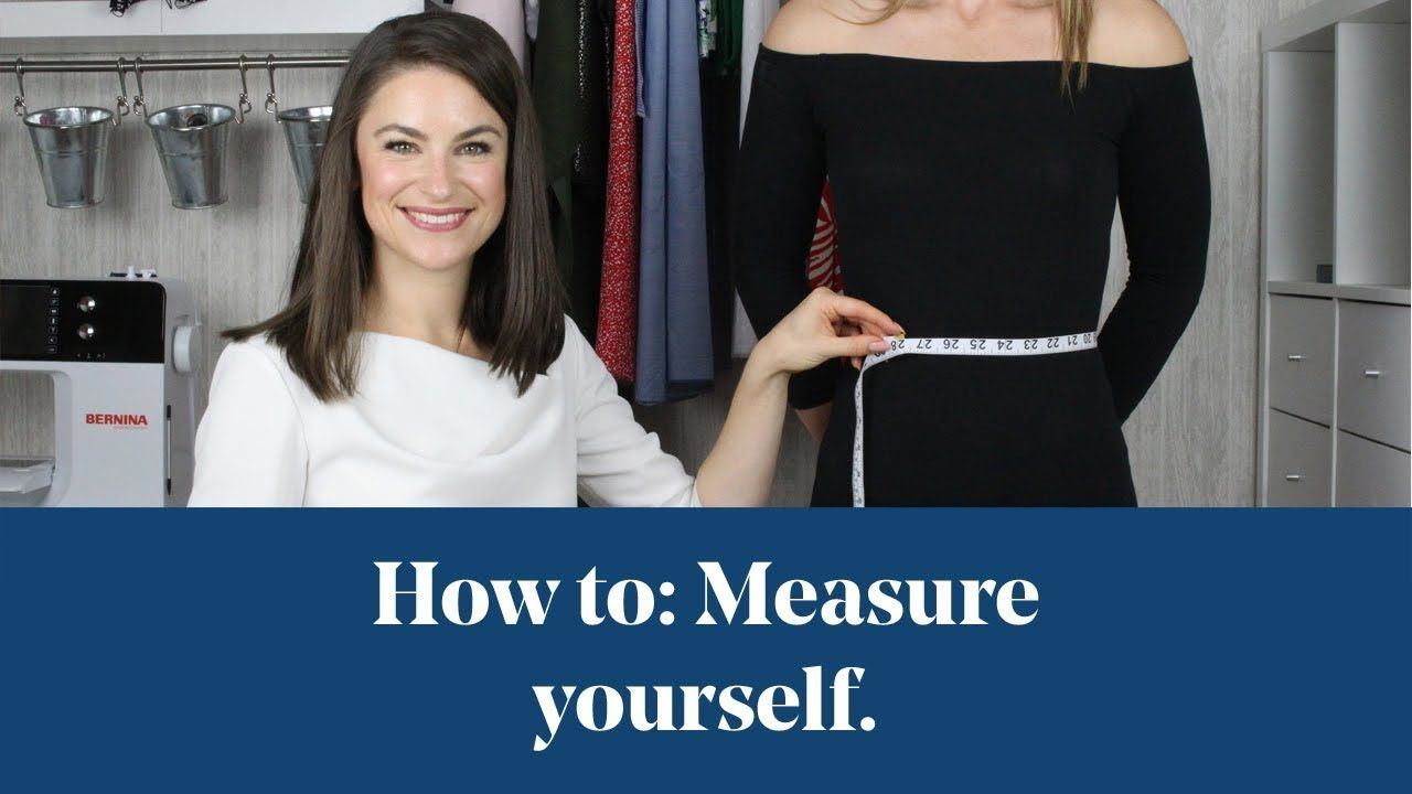 How To Measure Bust Waist Hip Youtube Dress Making Tutorial Dress Making Patterns Dresses For Apple Shape