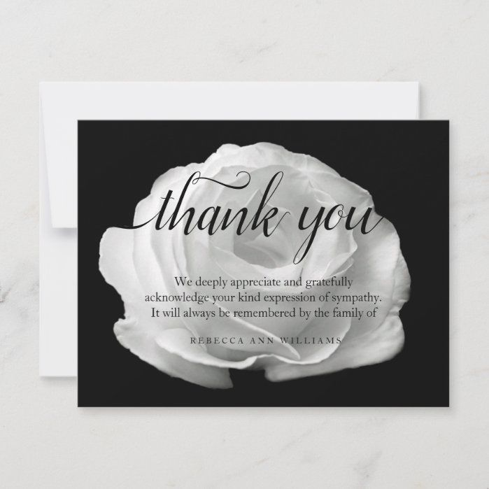 A simple, elegant, floral script design to thank your family and friends for being there during such a difficult time of grief and behreavement. Ivory, cream roses and flowers are popular for sympathy thank you notes. Thank You photo card with white rose photograph on the front. You can easily change text color, font, size and position by clicking the