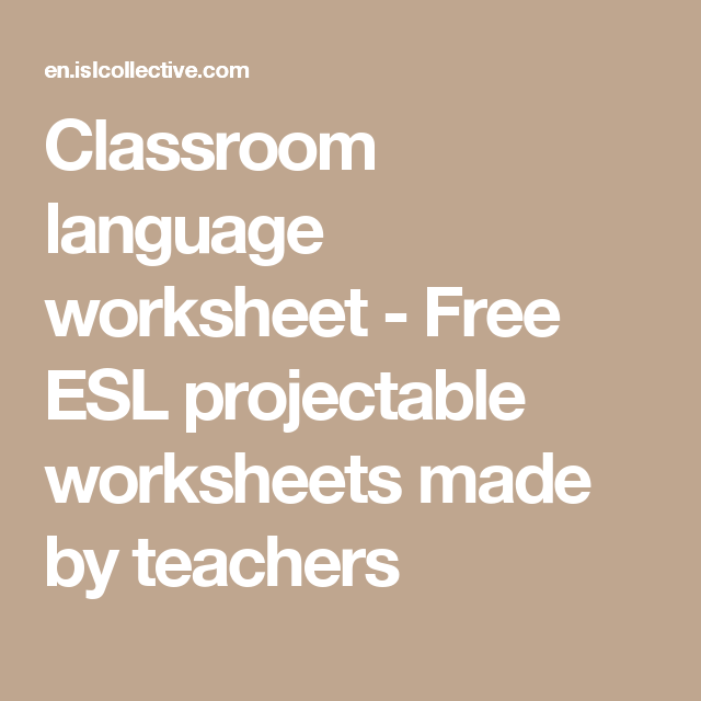 Classroom language worksheet - Free ESL projectable worksheets ...