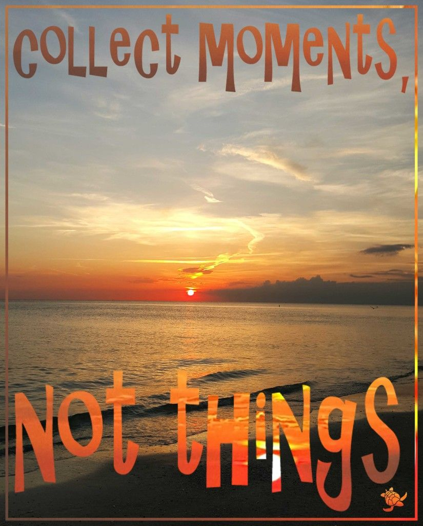Motivational Quotes About Success: Collect Moments Quote