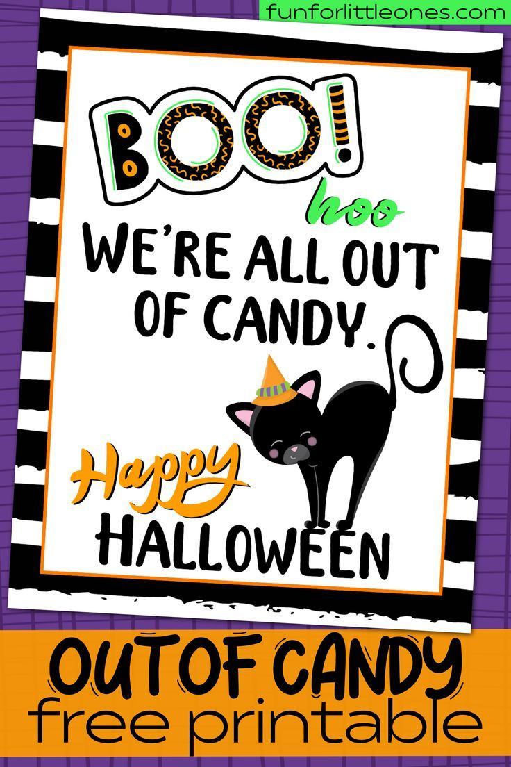 Halloween Candy Sign Out of Candy Fun for Little Ones