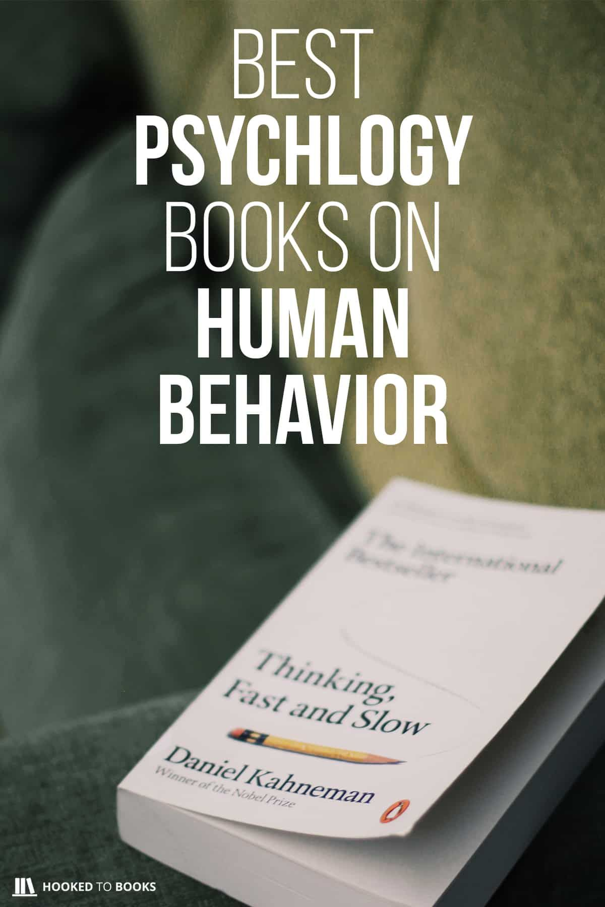 Best Psychology Books on Human Behavior is part of Psychology books, Books, Human behavior, Human behavior psychology, Best books to read, Learn to read - We've collected the best psychology books on human behavior  Check our list! You might discover a lot of things about yourself!