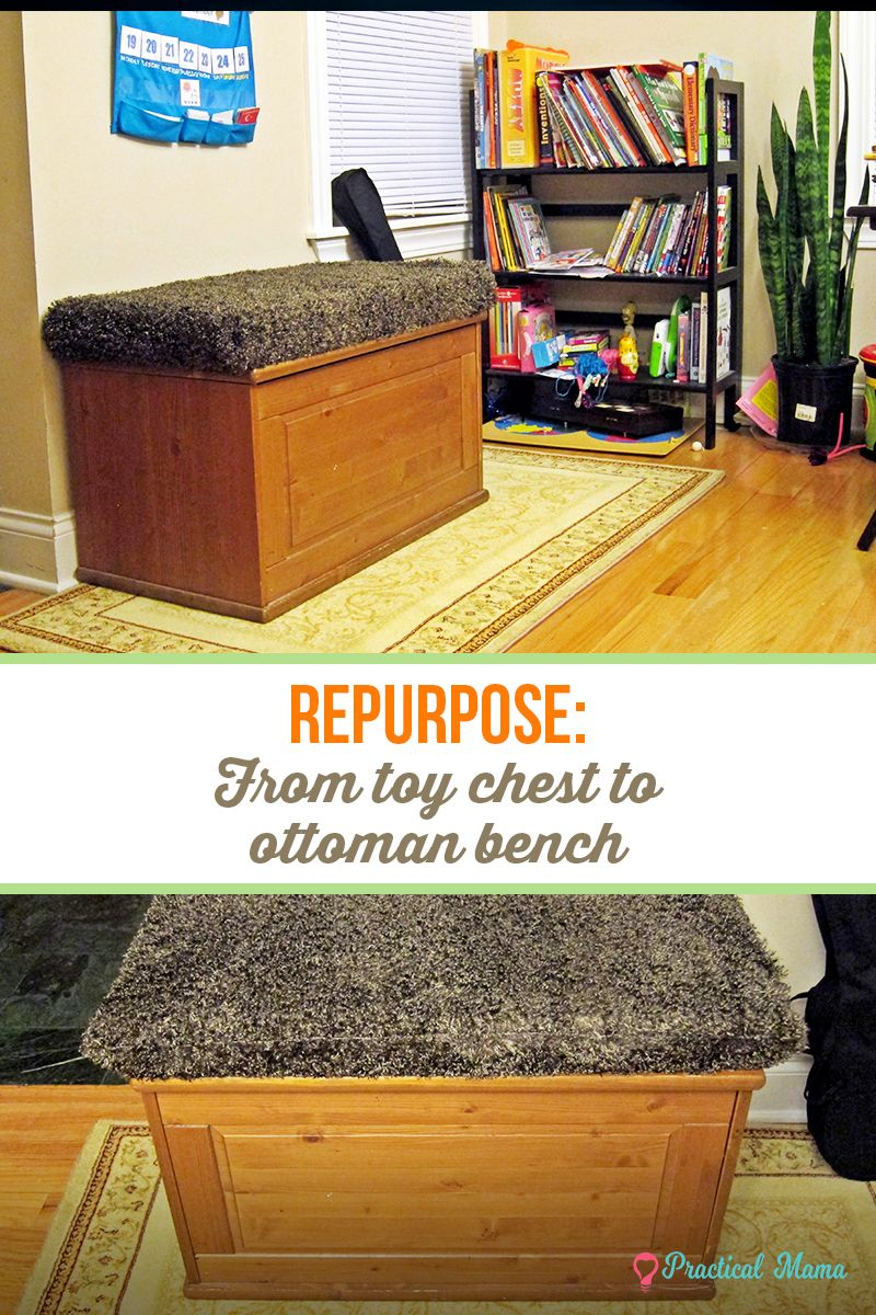 Repurpose From Toy Chest To Ottoman Bench Repurposed Toy Chest Diy Ottoman