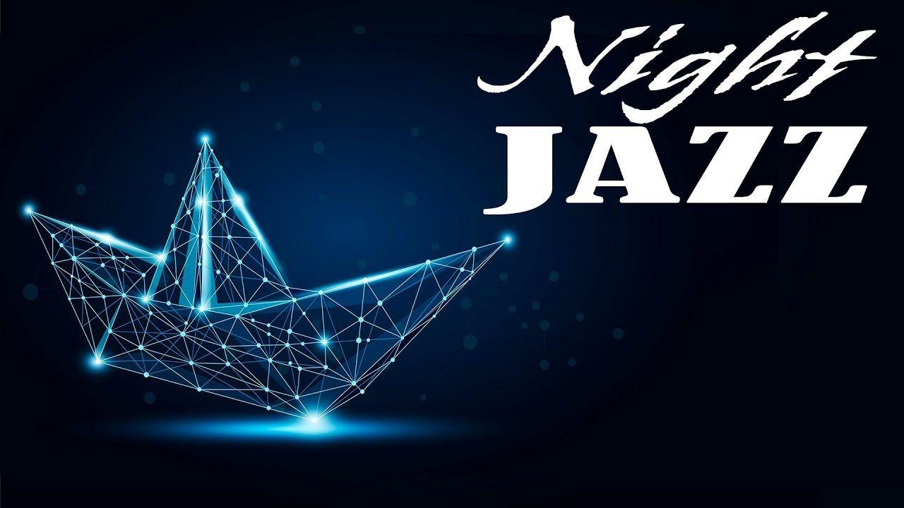 Night Smooth JAZZ - Instrumental Piano Jazz Mix for Sleep, Work